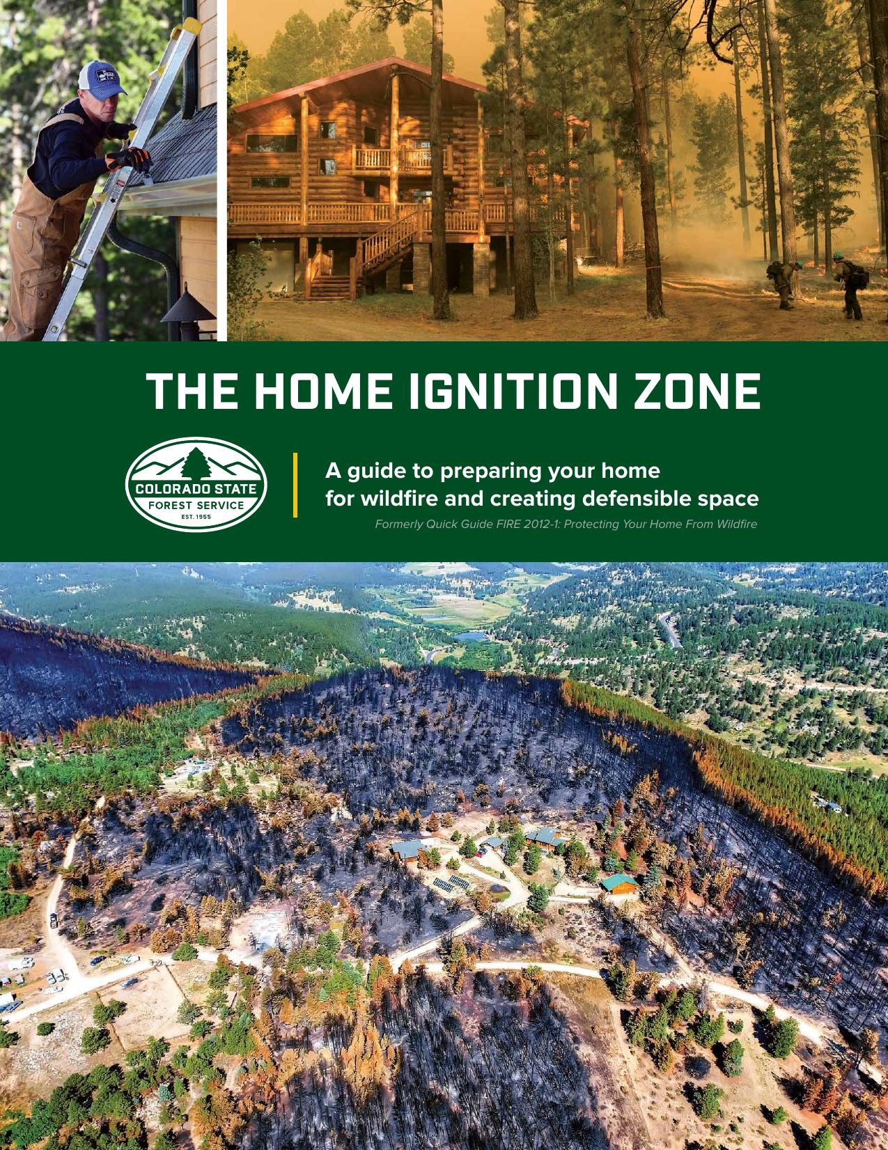 The Home Ignition Zone - A guide to preparing your home for wildfire and creating defensible space